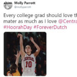 Every college grad should love their alma mater as much as I love @CentralCollege. #HoorahDay #Forever Dutch - tweeted by Molly Parrott '02