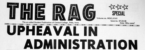 The Rag, a parody of The Ray, led with a fictitious story of administrative upheaval