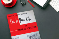 "This 1957 issue of the ""Central College Bulletin"" served as that year's admission brochure. Inside, photo spreads featured all aspects of college life from academics to athletics."